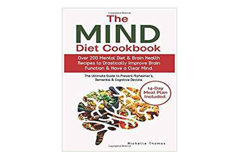 The Mind Diet Cookbook by Michelle Thomas
