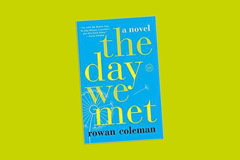 The Day We Met by Rowan Coleman