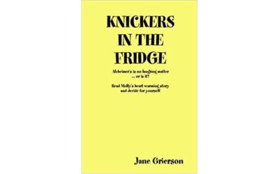 Knickers in the Fridge by Jane Grierson