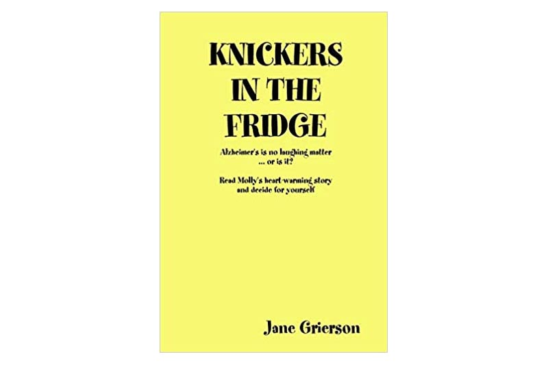 Knickers in the Fridge by Jane Grierson