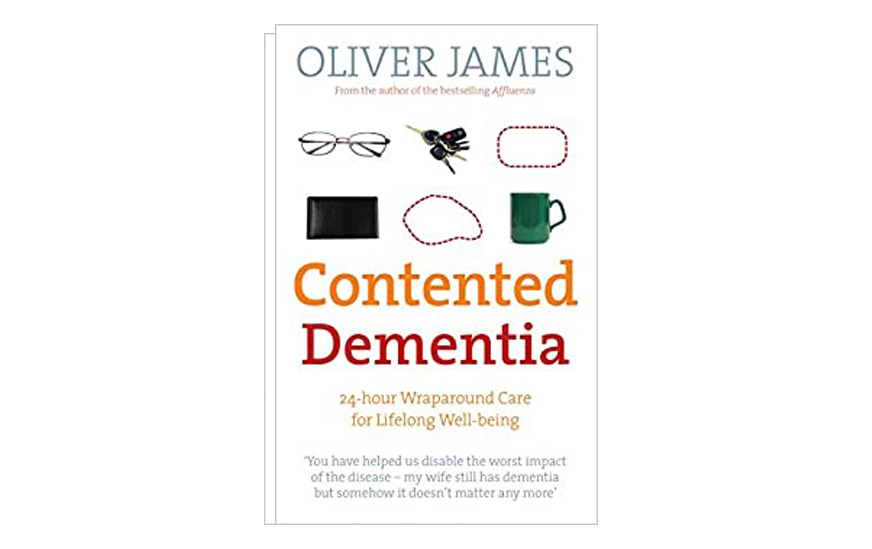 Contented Dementia: A Revolutionary New Way of Treating Dementia