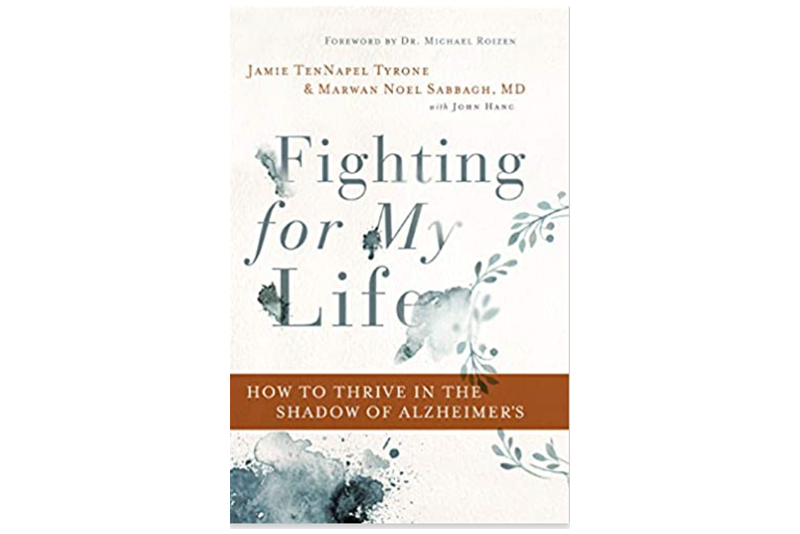 Fighting for My Life: How to Thrive in the Shadow of Alzheimer's By Marwan Noel Sabbagh