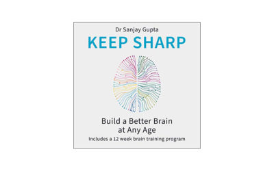 Book review: Keep Sharp: How To Build a Better Brain at Any Age by Sanjay Gupta